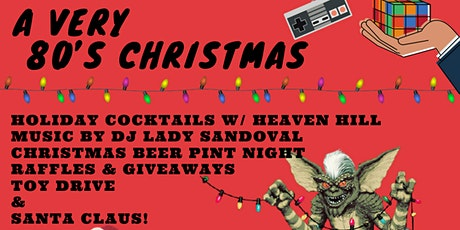 A Very 80's Christmas  - 7:30 PM  SEATING tickets