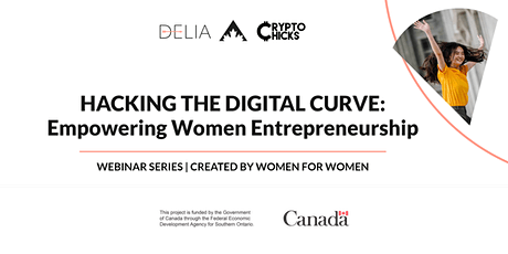 Hacking The Digital Curve: Women Entrepreneurship Empowerment Series tickets