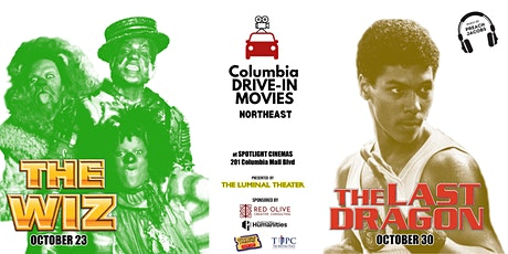 Columbia Drive-In Movies: THE LAST DRAGON tickets