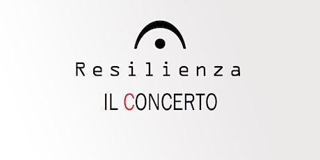 Resilienza - Il Concerto biglietti