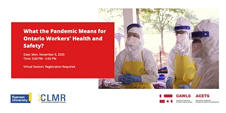 What the Pandemic Means for Ontario Workers' Health and Safety? tickets