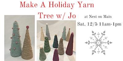 Create a Holiday Yarn Tree w Jo
