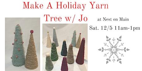 Create a Holiday Yarn Tree w Jo tickets