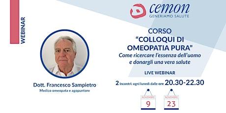 WEBINAR - Dott. Francesco Sampietro- COLLOQUI DI OMEOPATIA PURA