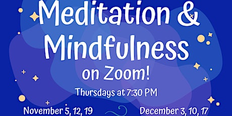 Meditation and Mindfulness on Zoom tickets