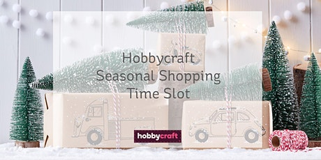 Hobbycraft Ipswich | Booking shopping time slot tickets