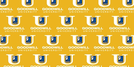 Goodwill University - Professional Networking & Creating A Lasting Impression   tickets