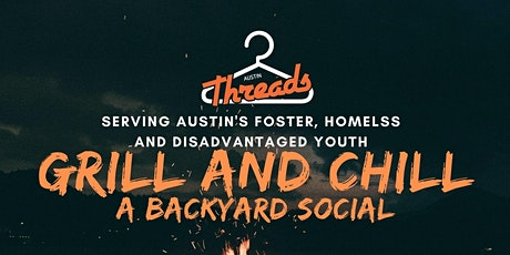Grill and Chill- Austin Threads + Amplify Austin tickets