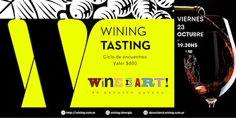 Wining Tasting #WineIsArt tickets