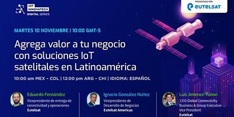 IoT Innovatech Digital Series: Eutelsat Day boletos