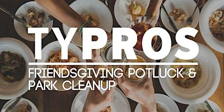 TYPROS Friendsgiving Potluck & Park Clean-Up tickets