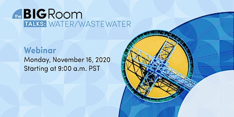 The Big Room Talks: Water/Wastewater tickets