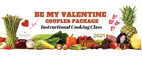 BE MY VALENTINE - Couples Cooking Class - Dinner - PACKAGE + Over Night tickets