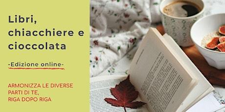 Libri, chiacchiere e cioccolata | un gruppo di lettura ONLINE biglietti