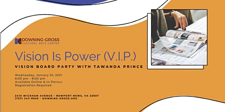 Vision Is Power (V.I.P.) Party: Vision Board Workshop (Online) tickets