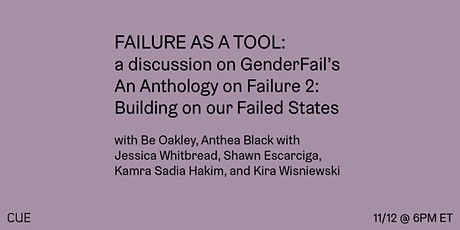Failure as a tool: a discussion on GenderFail's An Anthology on Failure 2 tickets