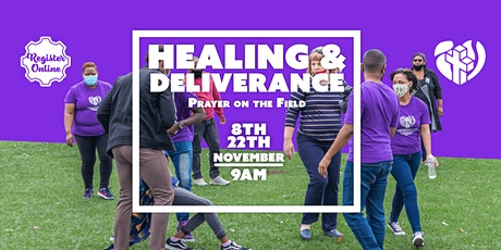 Healing & Deliverance Prayer on the Field - 8 November 2020 tickets