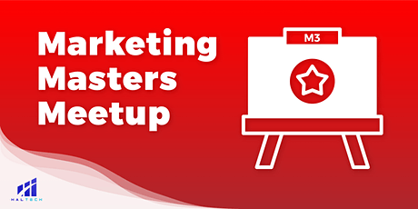 M3 Marketing Masters Meetup: Enhancing Your Digital Presence tickets