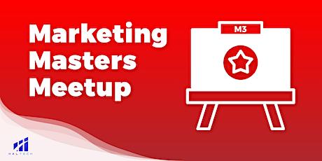 M3 Marketing Masters Meetup: Enhancing Your Digital Presence tickets