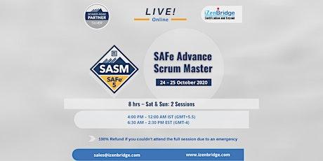 SAFe Advanced Scrum Master Certification – Virtual (24 – 25 October'20) tickets