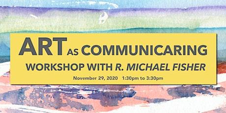 Artist Workshop with Artist, R. Michael Fisher tickets