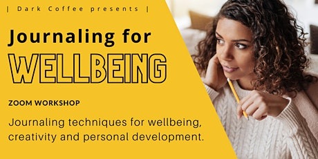 Journaling for Wellbeing – self-expression, goal-setting and creativity tickets
