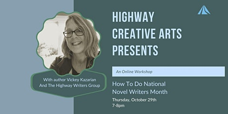 Highway Creative Arts Presents: How To Do National Novel Writers Month tickets