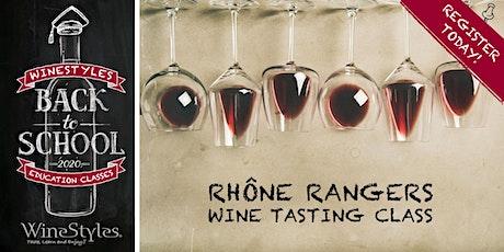 Back to School Wine Class - Rhone Ranger tickets