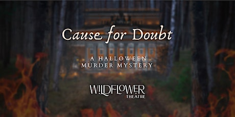 Cause for Doubt - a Halloween Murder Mystery! tickets