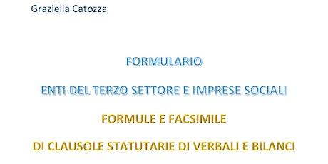 2 e-book Formulario Enti del Terzo Settore - Fac-simile statuti bilanci biglietti