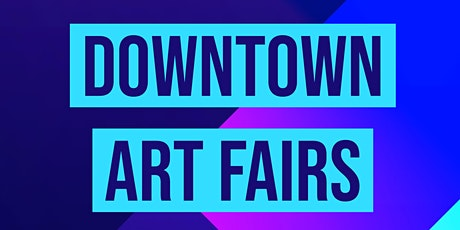 Downtown Art Fair tickets