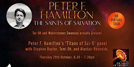 Titans of SF: Peter F Hamilton, Stephen Baxter, Temi Oh & Alastair Reynolds tickets