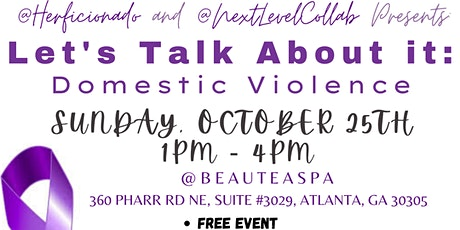 LETS TALK ABOUT IT: DOMESTIC VIOLENCE tickets