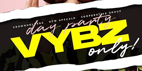 I Love Day Parties ...Day Party Vybz  @ Level Uptown tickets