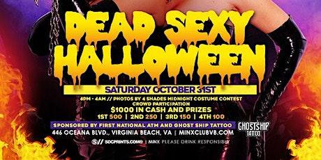DEAD SEXY HALLOWEEN @ MINX tickets