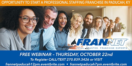 Professional Staffing Franchise Opportunity in Paducah (12pm) tickets