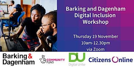 Barking and Dagenham Digital Inclusion Workshop tickets