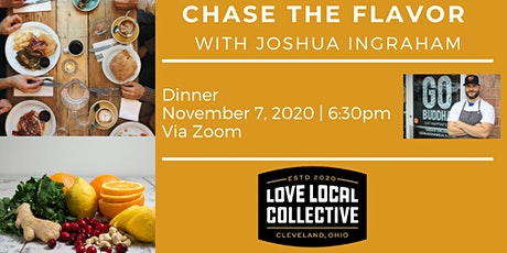 Chase the Flavor with Joshua Ingraham of GO Buddha tickets