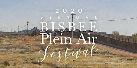 Bisbee Plein Air Wet Paint Show-  Meet  the  Artists Reception biglietti