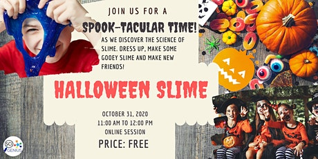 Halloween Slime tickets