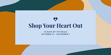 Shop Your Heart Out tickets