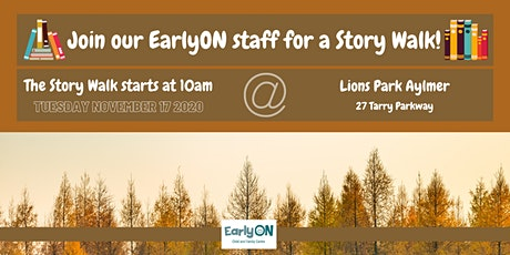 EarlyON Story Walk (November 17 - Lions Park, Aylmer) tickets