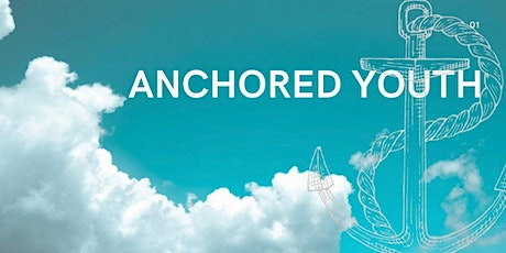 Anchored Youth Night 10.21.20 tickets