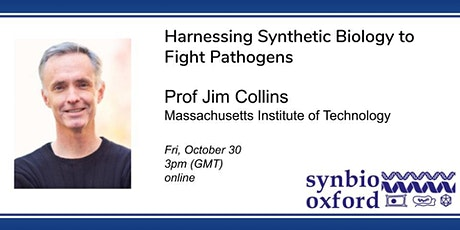 SynBio.Oxford presents: Prof Jim Collins tickets