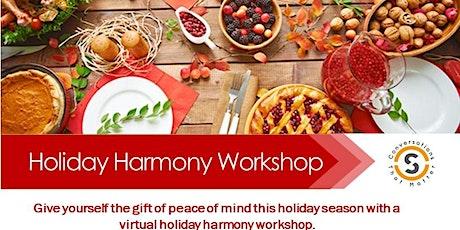 Holiday Harmony Workshop on Politics tickets
