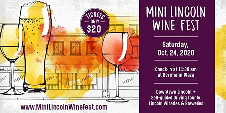 Mini Lincoln Wine Fest - October 24, 2020 tickets