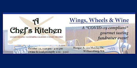 Wings, Wheels & Wine: A safe gourmet tasting fundraiser like no other! tickets