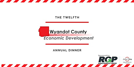 Wyandot County Economic Development 12th Annual Dinner tickets