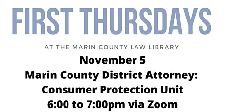 First Thursday at the Law Library: Marin DA's Consumer Protection Unit tickets