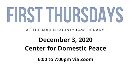 First Thursday at the Law Library: Center for Domestic Peace tickets